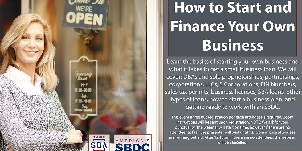 HOW TO START AND FINANCE YOUR SMALL BUSINESS