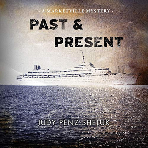 Past & Present: A Marketville Mystery, Book 2