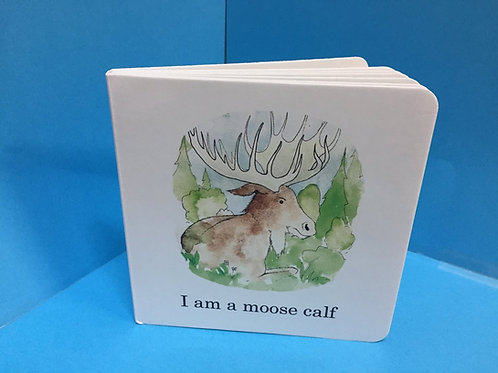 I am a moose calf Book