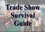 Trade Show Tips You May Not Have Thought Of...Really!