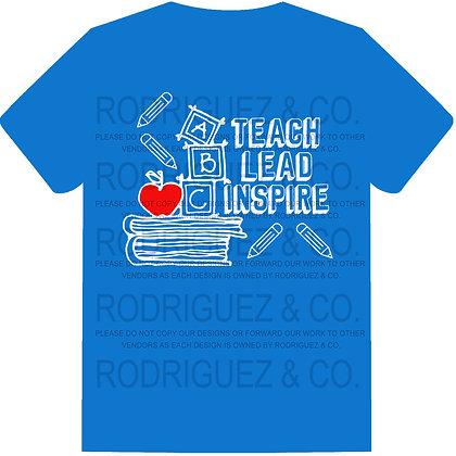 Teach Lead Inspire -  Short Sleeve