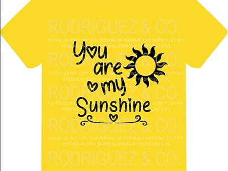 New items for 2020!  You are my Sunshine shirts available online.