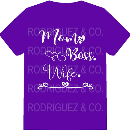 Mom - Boss - Wife - Short Sleeve