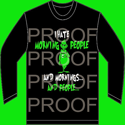 I Hate Morning People - Grinch  - Adult