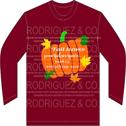Fall Leaves Pumpkin Spice -  Long Sleeve
