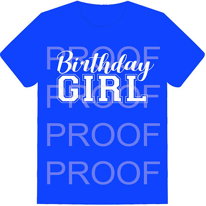 Birthday Girl Shirt Front & Back