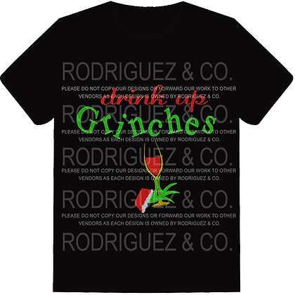 Drink up Grinches - Adult