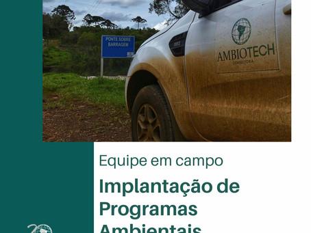 Equipe em campo             Implantação de Programas Ambientais