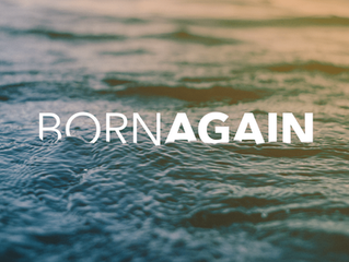 Soteriology Series: Regeneration (Being Born Again)