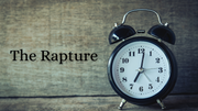 Eschatology Series: The Rapture (Posttrib or Pretrib?)