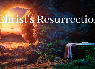 Christology Series: Christ's Resurrection
