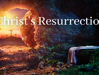 Christology Series: Christ's Resurrection