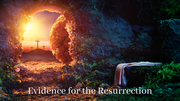Evidence for the Resurrection (John 20:1-28)