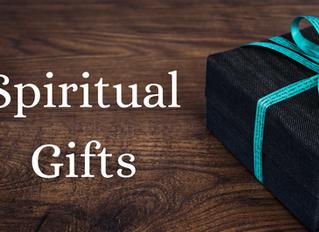 Pneumatology Series: Spiritual Gifts