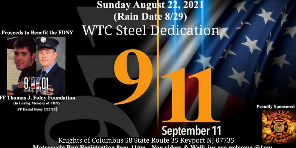 September 11th Memorial Motorcycle Run & WTC Steel Dedication