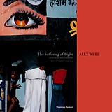 The Suffering of Light Alex Webb