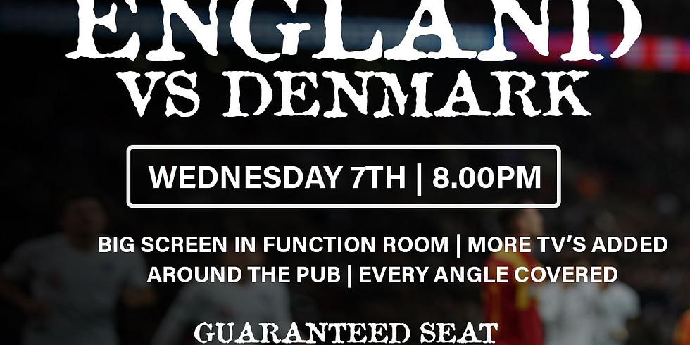 ENGLAND vs. DENMARK