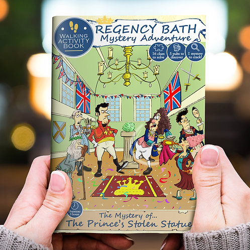 Bath Mystery Adventure: The Mystery of the Prince's Stolen Statue