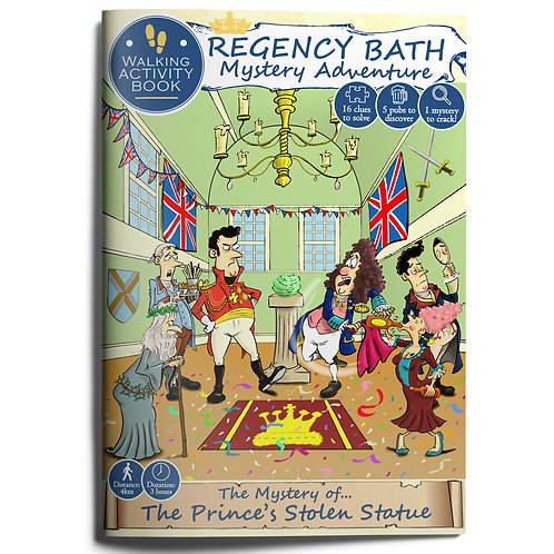 Bath Treasure Mystery Adventure Book: The Mystery of the Prince's Stolen Statue