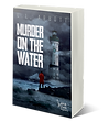 Murder On The Water | Book 1 Lake Pines Mystery