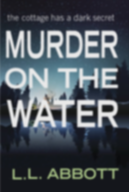 Murdr on the Water by L.L. Abbott | a murder mystery available on Amazon