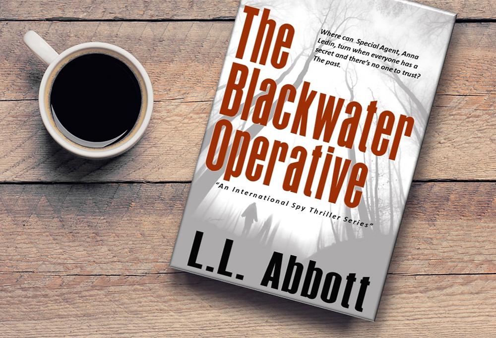 International Suspense Thriller Action Packed Espionage Novel | The Blackwater Operative by L.L. Abbott on Amazon