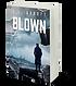 Blown | Book 4 Anna Ledin Spy Series