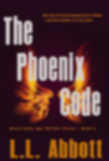 The Phoenix Code by L.L. Abbott | the Anna Ledin Thriller Spy Series