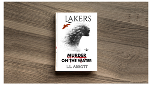 Lakers: Murder on the Water | murder mystery set in Northwestern Ontario by L.L. Abbott