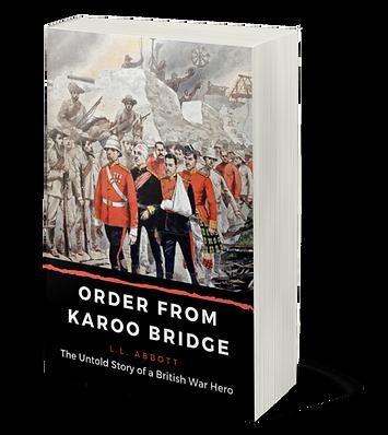 Order From Karoo Bridge | The Untold Story of a British War Hero