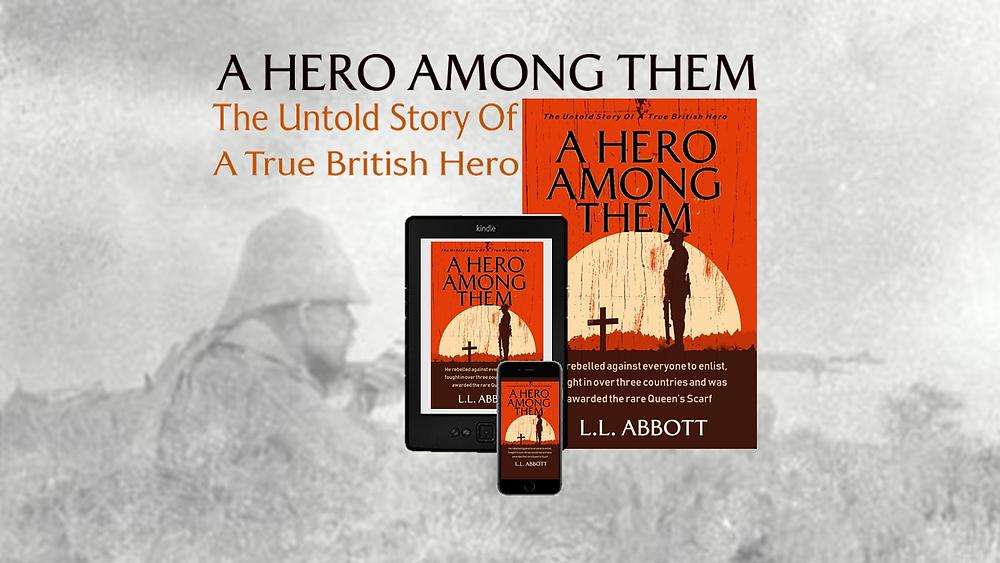 A Hero Among Them | Historical Fiction Novel by L.L. Abbott