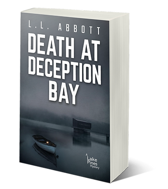 Death At Deception Bay | by L.L. ABBOTT |murder mystery novel,mystery series,crime fiction,detective novels,canadian novels,canadian crime writer,best murder mystery books,amazon books canada