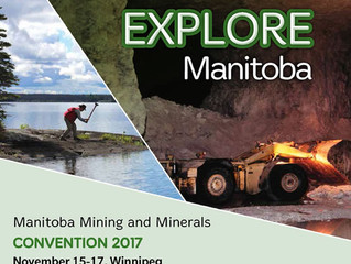 Manitoba Mines and Minerals Convention - coming your way Nov 15-17, 2017