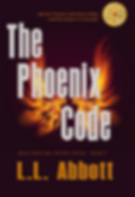 The Phoenix Code by L.L. Abbott | a suspense thriller