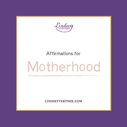 Affirmations for Motherhood Cards