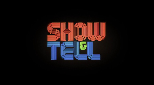 Show and Tell Title Sequence Episode 1_0