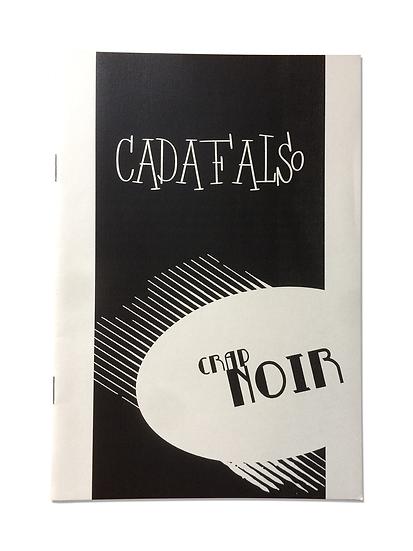 Cadafalso - série Crap Noir