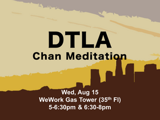 Chan Meditation is coming to your town in California! Free meditation class every day.