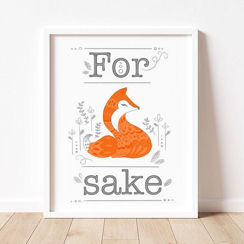 For Fox Sake Print