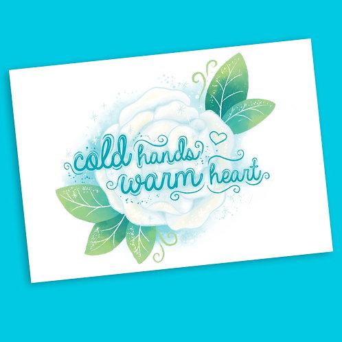 'Cold Hands Warm Heart' Mini Print