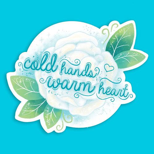 'Cold Hands Warm Heart' Sticker