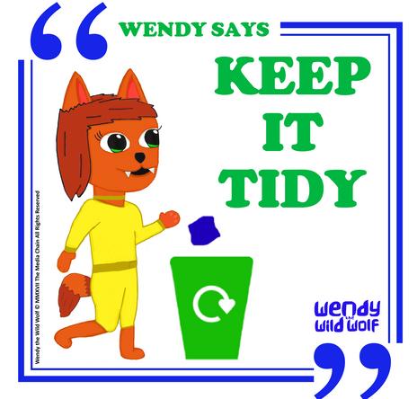Wendy Says: Keep It Tidy