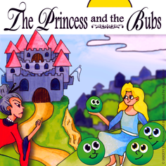 The Princess and the Bubs (c)MMXVI