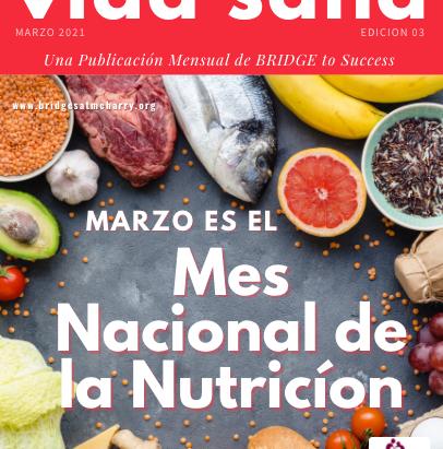 revista vida sana - edición 3 Marzo es el Mes Nacional de la Nutrición.
