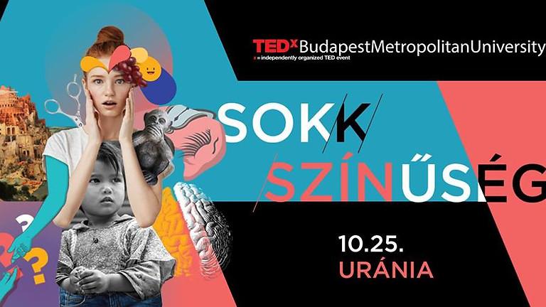 TEDxBudapestMetropolitanUniversity - Sok/k/színűség