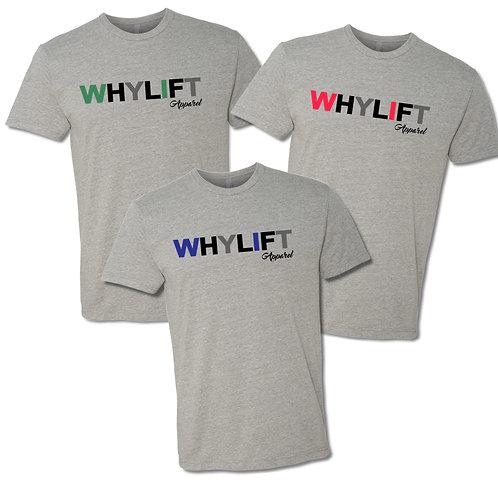 WhyLift V.1 Grey Unisex Tees