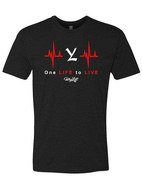 One Life to Live Unisex Tee Multiple Colors