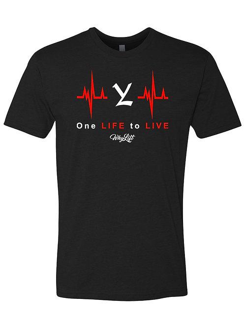 One Life to Live Unisex Tee