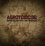 Cartilha CUT - Agrotóxicos: impactos na vida e no trabalho