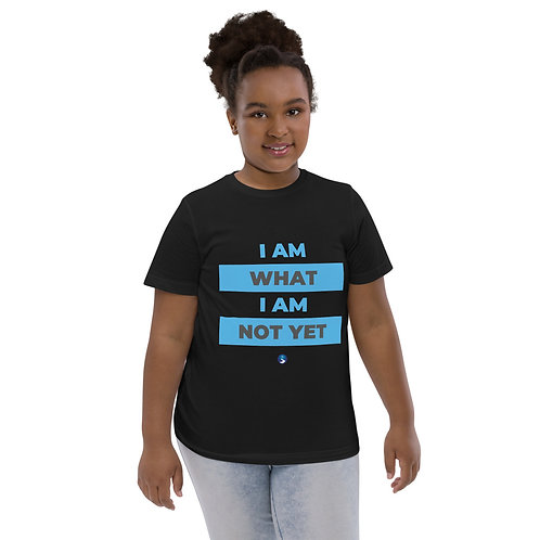 """""""I Am What I Am Not Yet"""" Youth jersey t-shirt"""